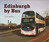 Edinburgh by Bus Gavin Booth