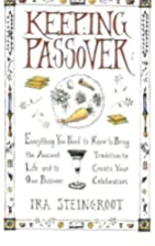 Keeping Passover: Everything You Need to…