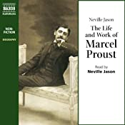 The Life and Work of Marcel Proust | [Neville Jason]