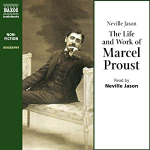 The Life and Work of Marcel Proust Audiobook