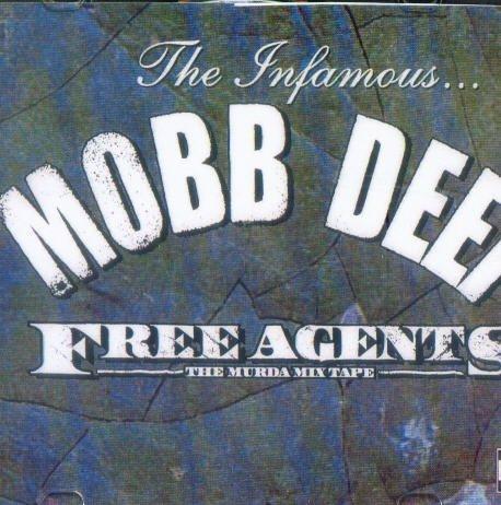 Mobb Deep - Free Agents: The Murda Mix Tape - Zortam Music