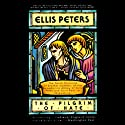 The Pilgrim of Hate (       UNABRIDGED) by Ellis Peters Narrated by Roe Kendall