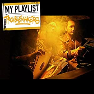 My Playlist By Troublemakers