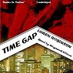 Time Gap | Loren Robinson