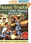 Mouse Tracks: The Story of Walt Disne...