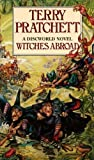 Terry Pratchett Witches Abroad: A Discworld Novel by Pratchett, Terry New Edition (1992)