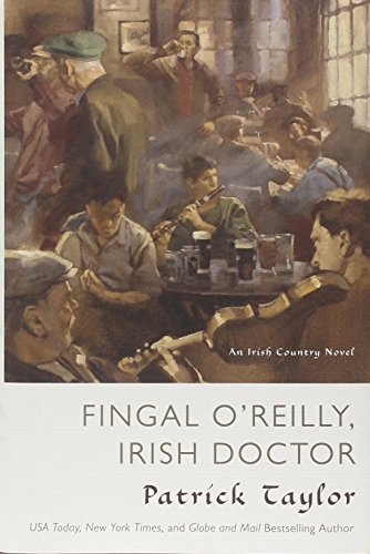 Fingal O'Reilly, Irish Doctor: An Irish Country Novel (Irish Country Books)