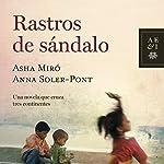 Rastros de sándalo | Asha Miro,Anna Soler-Pont