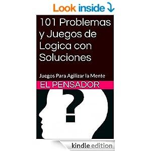 Amazon.com: 101 Problemas y Juegos de Logica con Soluciones: Juegos