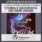 Storia e geografia dei geni umani | Luigi Luca Cavalli-Sforza,Paolo Menozzi,Alberto Piazza