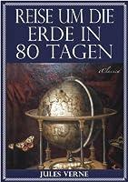 Jules Verne: Reise um die Erde in 80 Tagen (Illustriert & mit Karte der Reiseroute) (German Edition)