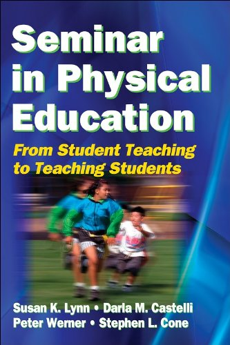 Seminar in PE: From Student Teaching to Teaching Students