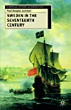 img - for Sweden in the Seventeenth Century (European History in Perspective) by Paul Douglas Lockhart (2004-02-13) book / textbook / text book