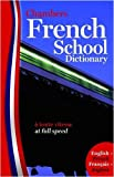 French School Dictionary: English/french, Francais/Anglais (Dictionary Foreign)