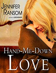 Hand-me-down Love by Jennifer Ransom ebook deal