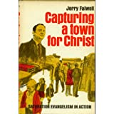 Capturing a Town for Christ: Saturation Evangelism in Action ~ Jerry Falwell