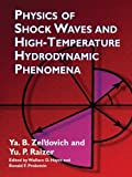 img - for Physics of Shock Waves and High-Temperature Hydrodynamic Phenomena (Dover Books on Physics) book / textbook / text book