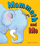 img - for Mammoth and Me book / textbook / text book