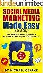Social Media Marketing Made Stupidly...