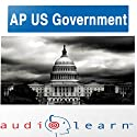 AP US Government Test AudioLearn Study Guide: AudioLearn AP Series