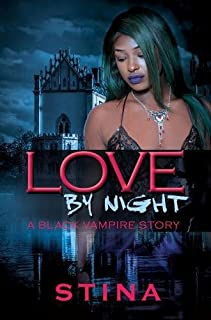 Book Cover: Love by Night: A Black Vampire Story