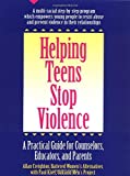 img - for Helping Teens Stop Violence: A Practical Guide for Counselors, Educators, and Parents by Allan Creighton (1993-01-28) book / textbook / text book