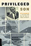 img - for Privileged Son: Otis Chandler And The Rise And Fall Of The L.a. Times Dynasty book / textbook / text book