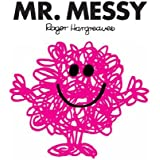 Mr. Messy (Mr. Men and Little Miss Book 8)