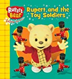 Rupert and the Toy Soldiers (Rupert Bear)