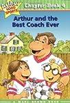 Arthur and the Best Coach Ever: Arthu...
