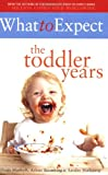 What to Expect: The Toddler Years (0684816776) by Murkoff, Heidi E.