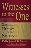img - for Witnesses to the One: The Spiritual History of the Sh'ma book / textbook / text book