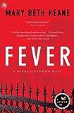 Fever: A Novel