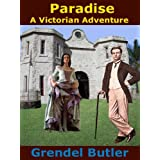 Paradise - A Victorian Adventureby Grendel Butler