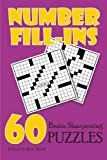 img - for Number Fill-Ins: 60 Brain Sharpening Puzzles book / textbook / text book