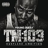 TM:103 Hustlerz Ambition (Deluxe (Explicit)) [Explicit]
