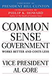 Common Sense Government: Works Better and Costs Less (0679771328) by Howard, Philip K.
