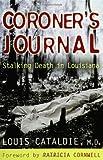 Coroner's Journal:  Stalking Death in Louisiana (0399152822) by Cataldie, Louis