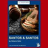 Santos & Santos (Dramatization)