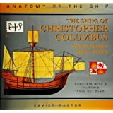 The Ships of Christopher Columbus (Anatomy of the Ship) ~ Xavier Pastor