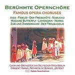 Ber�hmte Opernch�re