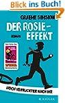 Der Rosie-Effekt: Noch verr�ckter nac...