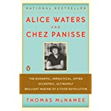Alice Waters and Chez Panisse ~ Thomas McNamee