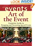 Art of the Event: Complete Guide to D...