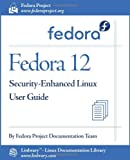 Fedora 12 Security-Enhanced Linux User Guide