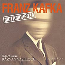 Metamorfoza Audiobook by Franz Kafka Narrated by Razvan Vasilescu