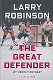 The Great Defender: My Hockey Odyssey