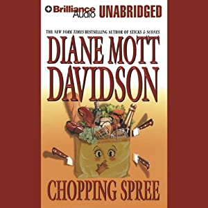 Chopping Spree: Goldy Bear Culinary Mystery #11 | [Diane Mott Davidson]