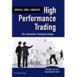 "High Performance Trading: Die ultimative Tradingstrategie: Signale erkennen und verstehenvon ""Andreas Lindmeyer"""