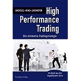 "High Performance Trading: Die ultimative Tradingstrategievon ""Andreas Lindmeyer"""